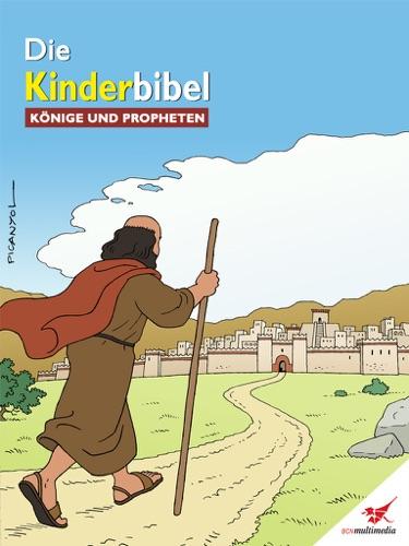 Die Kinderbibel - Könige und Propheten - Toni Matas - Toni Matas
