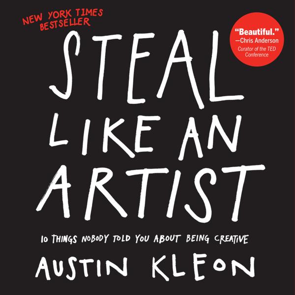 Steal Like an Artist por Austin Kleon