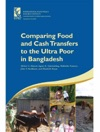 Comparing Food And Cash Transfers To The Ultra-Poor In Bangladesh
