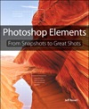 Photoshop Elements From Snapshots To Great Shots