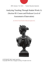 Analyzing Teaching Through Student Work (1) (Section III: Course And Professor Level Of Assessment Of Innovation)