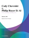 Cody Chevrolet V Philip Royer Et Al