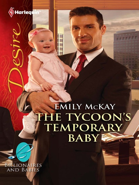 The Tycoons Temporary Baby By Emily Mckay On Apple Books