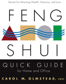 Feng Shui Quick Guide For Home And Office