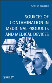 Sources of Contamination in Medicinal Products and Medical Devices - Denise Bohrer
