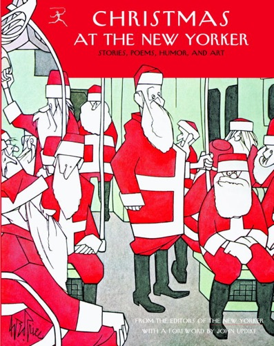 The New Yorker, E. B. White, Sally Benson & S.J. Perelman - Christmas at The New Yorker