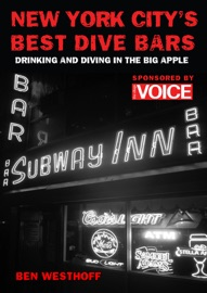 New York City's Best Dive Bars - Ben Westhoff