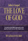 John's Gospel: The Love of God