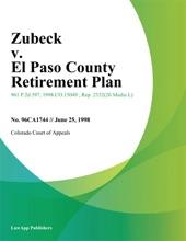 Zubeck V. El Paso County Retirement Plan