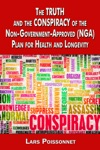 The Truth And Conspiracy Of The Non-Government-Approved NGA Plan For Health And Longevity