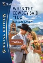 When The Cowboy Said