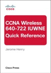 CCNA Wireless 640-722 IUWNE Quick Reference