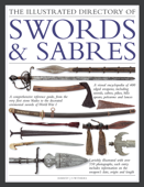 The Illustrated Directory of Swords & Sabres