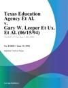 Texas Education Agency Et Al V Gary W Leeper Et Ux Et Al 061594