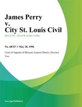 James Perry V. City St. Louis Civil