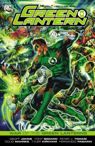 Geoff Johns, Tony Bedard, Peter J. Tomasi, Doug Mahnke, Tyler Kirkham, Fernando Pasarin, Ed Benes & Ardian Syaf - Green Lantern: War of the Green Lanterns