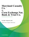 Maryland Casualty Co V Corn Exchange Nat Bank  Trust Co