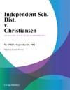 Independent Sch Dist V Christiansen