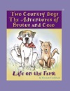 Two Country Dogs The Adventures Of Brutus  Coco