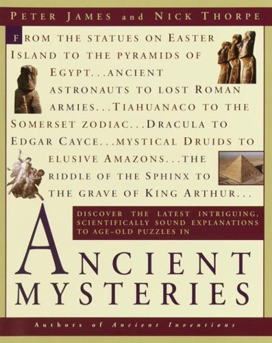 Peter James & Nick Thorpe - Ancient Mysteries