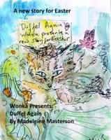 Wonka Presents: Duffel Again