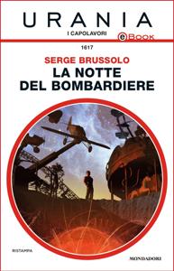 La notte del bombardiere (Urania) Copertina del libro