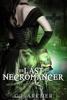 C.J. Archer - The Last Necromancer  artwork