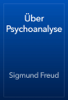 Sigmund Freud - Гњber Psychoanalyse artwork