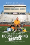 The Single ManS Housecleaning Playbook