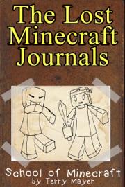 Minecraft The Lost Minecraft Journals School Of Minecraft
