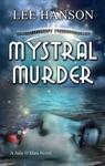 Mystral Murder