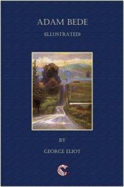 Adam Bede - (illustrated)