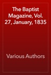 The Baptist Magazine Vol 27 January 1835