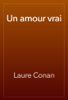 Laure Conan - Un amour vrai artwork