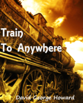 Train to Anywhere