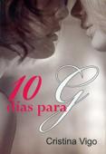 10 días para G