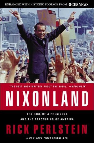 Rick Perlstein - Nixonland