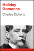 Charles Dickens - Holiday Romance artwork