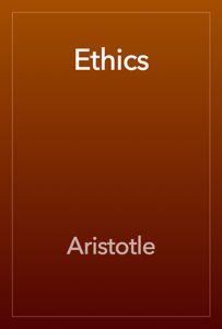 The Ethics of Aristotle Book Review