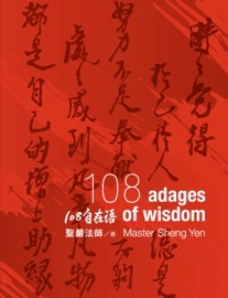 Zen Life 108 Adages Of Wisdom