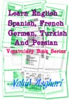 Learn English Spanish French German Turkish And Persian Vocabulary Book Series