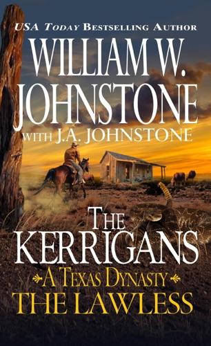 William W. Johnstone & J.A. Johnstone - The Lawless