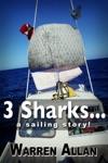 3 Sharks A Sailing Story