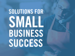 Solutions for Small Business Success