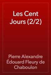 Les Cent Jours (2/2)