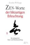 Zen-Worte Der Blitzartigen Erleuchtung