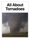 All About Tornadoes