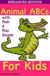 Animal ABCs For Kids Enhanced Edition