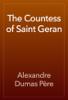 Alexandre Dumas - The Countess of Saint Geran artwork