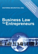 Business Law For Entrepreneurs. A Legal Guide To Doing Business In The United States.